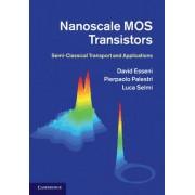 Nanoscale MOS Transistors by David Esseni