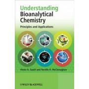 Understanding Bioanalytical Chemistry by Victor A. Gault