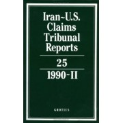 Iran-U.S. Claims Tribunal Reports: Volume 25: v. 25 by J.C. Adlam
