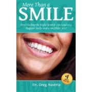 More Than a Smile: How Finding the Right Dentist Can Lead to a Happier Smile and a Healthier You!