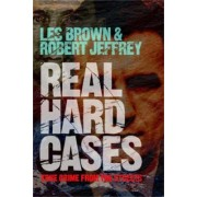 Real Hard Cases by Les Brown