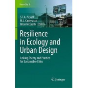 Resilience in Ecology and Urban Design by Steward T. A. Pickett