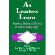 As Leaders Learn by Gordon A. Donaldson