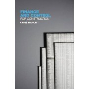 Finance and Control for Construction by Chris March