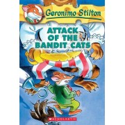 Attack of the Bandit Cats by Geronimo Stilton