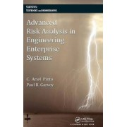 Advanced Risk Analysis in Engineering Enterprise Systems by Paul R. Garvey