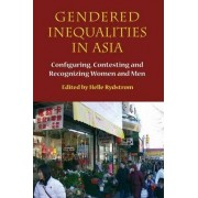 Gendered Inequalities in Asia by Helle Rydstrom