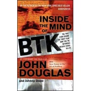 Inside the Mind of Btk by John Douglas