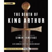 The Death of King Arthur by Simon Armitage