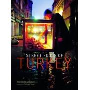 Street Foods of Turkey by Hande Bozdogan