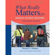 What Really Matters for Early Adolescents by Richard L. Allington