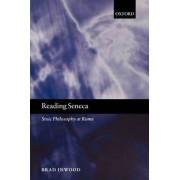 Reading Seneca by Brad Inwood