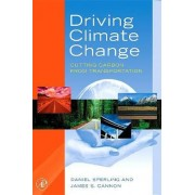 Driving Climate Change by Daniel Sperling
