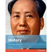 Edexcel GCSE (9-1) History Mao's China, 1945-1976: Student Book by Robin Bunce