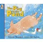 The Pig in the Pond Big Book by Waddell Martin