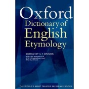 The Oxford Dictionary of English Etymology by C. T. Onions