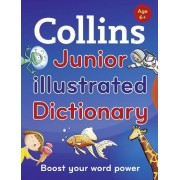 Collins Junior Illustrated Dictionary by Collins Dictionaries