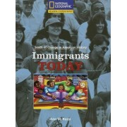 Reading Expeditions (Social Studies: Seeds of Change in American History): Immigrants Today by Ann Rossi