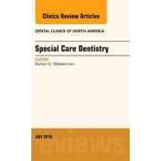 Special Care Dentistry, an Issue of Dental Clinics of North America by Burton S. Wasserman
