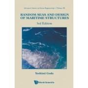 Random Seas and Design of Maritime Structures by Yoshimi Goda