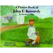 A Picture Book of John F. Kennedy by Robert Casilla
