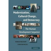 Modernization, Cultural Change, and Democracy by Ronald F. Inglehart