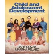 Child and Adolescent Development by Gary D. Novak
