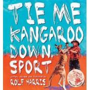 Tie Me Kangaroo Down, Sport + DVD