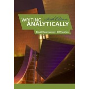 Writing Analytically by David Rosenwasser