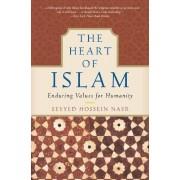 The Heart of Islam by Seyyed Hossein Nasr