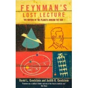 Feynman's Lost Lecture:The Motions of Planets Around the Sun by Richard P. Feynman