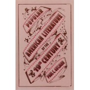 Popular American Literature of the 19th Century by Paul C. Gutjahr