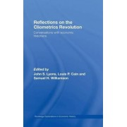 Reflections on the Cliometrics Revolution by John S. Lyons