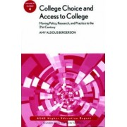 College Choice and Access to College by Amy A. Bergerson