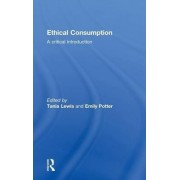 Ethical Consumption by Tania Lewis