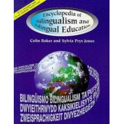 Encyclopedia of Bilingualism and Bilingual Education by Colin Baker