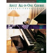 Alfred's Basic Adult All-In-One Course, Bk 3: Lesson * Theory * Solo