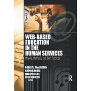 Web-Based Education in the Human Services by Richard Schoech