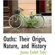 Oaths by James Endell Tyler