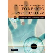 The Cambridge Handbook of Forensic Psychology by Jennifer M. Brown