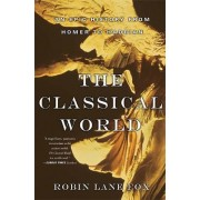 The Classical World by Robin Fox
