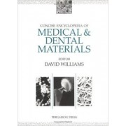 Concise Encyclopedia of Medical and Dental Materials by David Williams