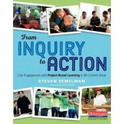 From Inquiry to Action by Steven Zemelman
