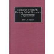 Humor in Twentieth-Century British Literature by Don L. F. Nilsen