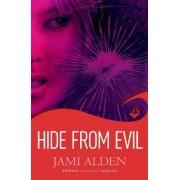 Hide from Evil: Dead Wrong Book 2 (A Suspenseful Serial Killer Thriller) by Jami Alden