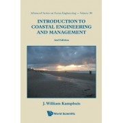 Introduction to Coastal Engineering and Management by J. William Kamphuis