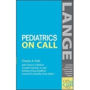 Pediatrics On Call by Charles A. Pohl
