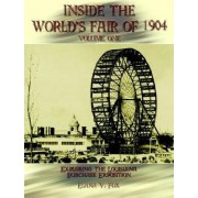 Inside the World's Fair of 1904: v. I by Elana V. Fox