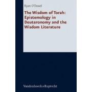The Wisdom of Torah by Ryan O'Dowd