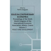 Issues in Contemporary Economics: Policy and Development v.3 by Partha Dasgupta